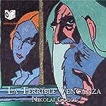 La Terrible Venganza [The Terrible Vengeance] | Nikolai Gogol