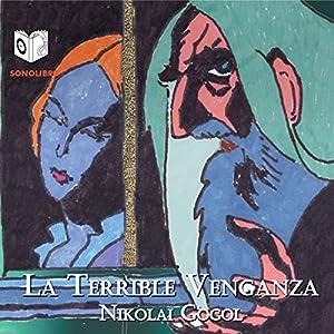 La Terrible Venganza [The Terrible Vengeance] Audiobook