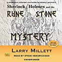 Sherlock Holmes and the Rune Stone Mystery: The Minnesota Mysteries, Book 3 Audiobook by Larry Millett Narrated by Steve Hendrickson