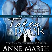 Taken by the Pack | Anne Marsh