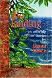 img - for Ibo Landing: An Offering of Short Stories by Bracy, Ihsan (1998) Paperback book / textbook / text book