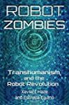 Robot Zombies: Transhumanism and the...