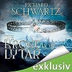 Die Krone von Lytar (Die Lytar-Chronik 1) | Richard Schwartz