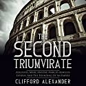 The Second Triumvirate: Augustus, Marc Antony, Marcus Aemilius Lepidus, and the Founding of an Empire Audiobook by Clifford Alexander Narrated by Jim D Johnston