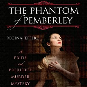 The Phantom of Pemberley Audiobook