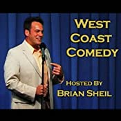 West Coast Comedy #4 | [Brian Sheil, Paul Ogata, Phil Perrier, Claude Shires, Darren Carter, Rob Little]