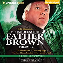 The Innocence of Father Brown, Volume 2: A Radio Dramatization  by G. K. Chesterton, M. J. Elliott (dramatization) Narrated by J.T. Turner,  The Colonial Radio Players