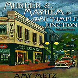 Murder & Mayhem in Goose Pimple Junction Audiobook