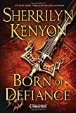 Born of Defiance <br>(The League: Nemesis Rising)	 by  Sherrilyn Kenyon in stock, buy online here