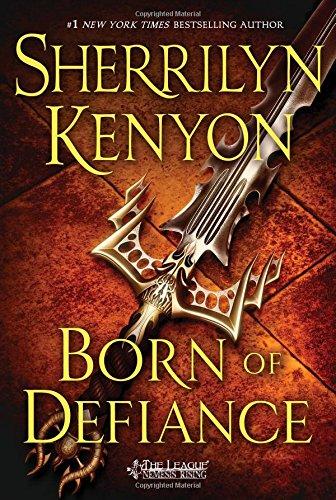 Born of Defiance (The League: Nemesis Rising)