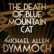 The Death of Blue Mountain Cat | Michael Allan Dymmoch