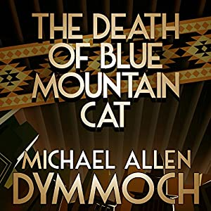 The Death of Blue Mountain Cat Audiobook