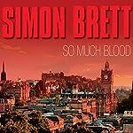 So Much Blood | Simon Brett