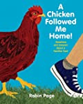 A Chicken Followed Me Home!: Question...