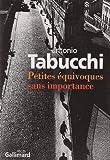 echange, troc Antonio Tabucchi - Petites équivoques sans importance