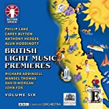 Gavin Sutherland British Light Music Premieres - Volume 6: Richard Addinsell, John Fox, Alun Hoddinott, Carey Blyton etc