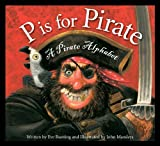 img - for P is for Pirate: A Pirate Alphabet book / textbook / text book