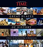 Time Magazine TIME The Great Places of History