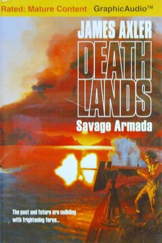 Savage Armada (Deathlands Series)