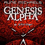 Genesis Alpha | Rune Michaels