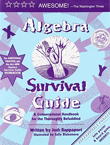 Algebra Survival Guide: A Conversational Guide for the Thoroughly Befuddled (Math Programs Algebra compare prices)