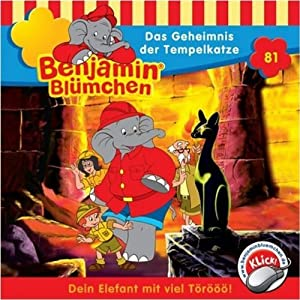 Das Geheimnis der Tempelkatze (Benjamin Blümchen 81) Hörspiel