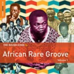 The Rough Guide to African Rare Groov...