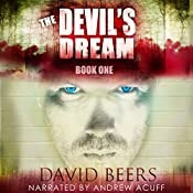 The Devil's Dream: The Devil's Dream, Book 1 | David Beers