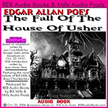 The Fall of the House of Usher (Dramatized) (       UNABRIDGED) by Edgar Allan Poe, Les Crutchfield Narrated by Bill Mills, Ross Chamberlain