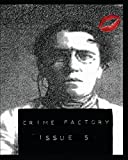 img - for Crime Factory Issue 5 (Volume 2) book / textbook / text book