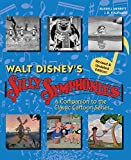 Walt Disney's Silly Symphonies: A Companion to the Classic Cartoon Series (Disney Storybook)