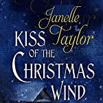 Kiss of the Christmas Wind | Janelle Taylor