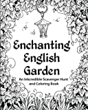 img - for Enchanting English Garden: An Inkcredible Scavenger Hunt and Coloring Book book / textbook / text book