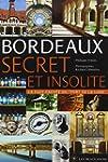 Bordeaux secret et insolite
