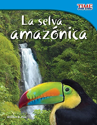 La Selva Amazonica = The Amazon Rainforest (Time Nonfiction Readers)