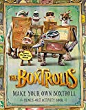 By LAIKA The Boxtrolls: Make Your Own Boxtroll Punch-Out Activity Book (Act Csm No)