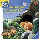 Wenn kleine Tiere müde sind: Erste Re...
