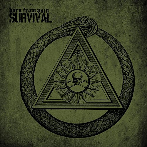 Survival by Born From Pain (2008-11-11)