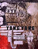 img - for Yang Yang At the Minneapolis Institute of Arts and Other Works book / textbook / text book