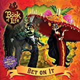 Bet on It (The Book of Life)