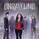 Unraveling Audiobook by Elizabeth Norris Narrated by Katie Schorr