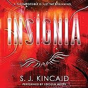 Insignia | S. J. Kincaid