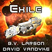 Exile: Star Force, Book 11 | [B.V. Larson, David VanDyke]