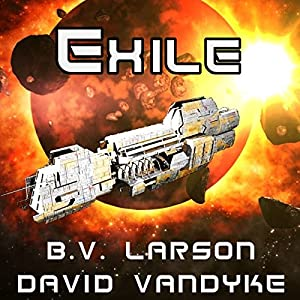 Exile: Star Force, Book 11 (       UNABRIDGED) by B.V. Larson, David VanDyke Narrated by Mark Boyett