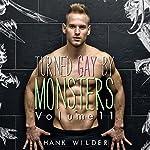 Turned Gay by Monsters, Volume 11 | Hank Wilder