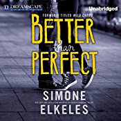 Better Than Perfect | Simone Elkeles