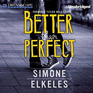 Better Than Perfect | [Simone Elkeles]