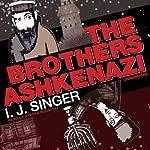 The Brothers Ashkenazi | I. J. Singer