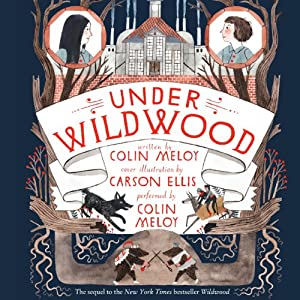 Under Wildwood | [Colin Meloy]
