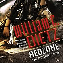 Redzone: The Mutant Files, Book 2 (       UNABRIDGED) by William C. Dietz Narrated by Christina Delaine